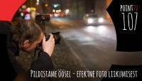 Point TV 107. Pildistamine öösel - efektne foto liikumisest