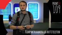 Point TV 109. Kompaktkaamera vs nutitelefon