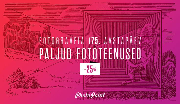 Photopoint tähistab fotograafia 175. aastapäeva