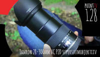 Pont TV 128. Tamron 28-300mm VC PZD supersuumobjektiiv