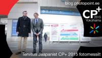 Tervitused Jaapanist, CP+ 2015 fotomessilt
