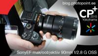 Käed küljes CP+ fotomessil: Sony 90mm f/2.8 makroobjektiiv täiskaadrile