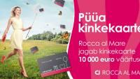 Rocca al Mare keskus jagab 10 000€ väärtuses kinkekaarte