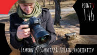 Point TV 146. Tamron 15-30mm f/2.8 ülilainurksuumobjektiiv