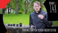 Point TV 148. Pentax Limited seeria objektiivid