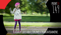 Point TV 149. Kuidas pildistada liikumist: kaasavedamine