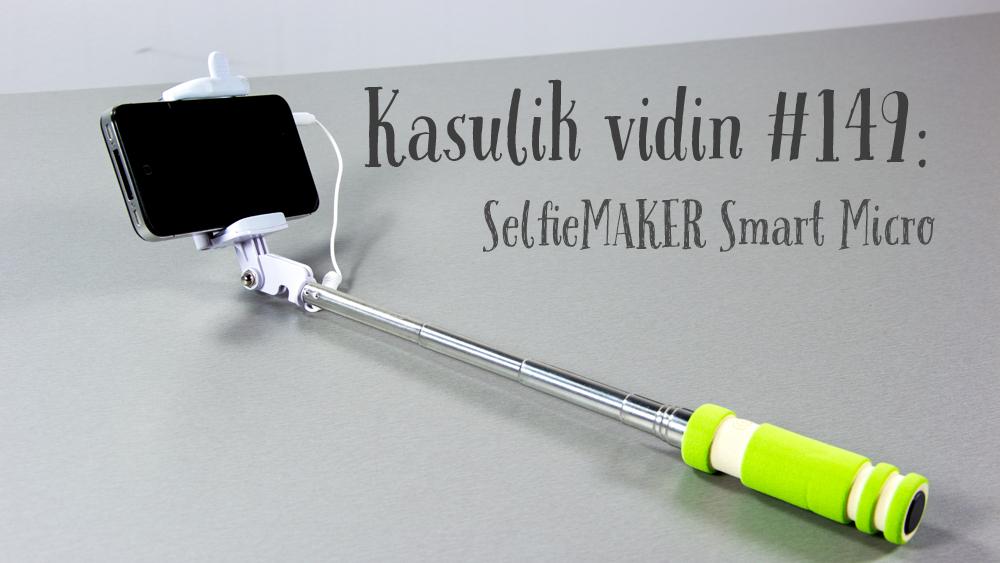 Kasulik vidin #149: SelfieMAKER'i Smart Micro käsistatiiv