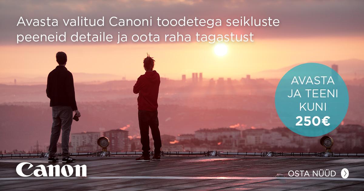 Avasta koos Canoni tippklassi toodetega maailma ja saa reisiraha tagasi