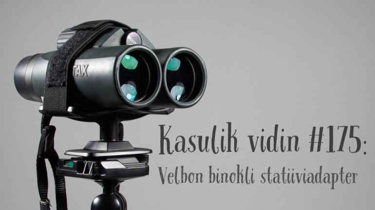 Kasulik vidin #175: Velbon binokli statiiviadapter