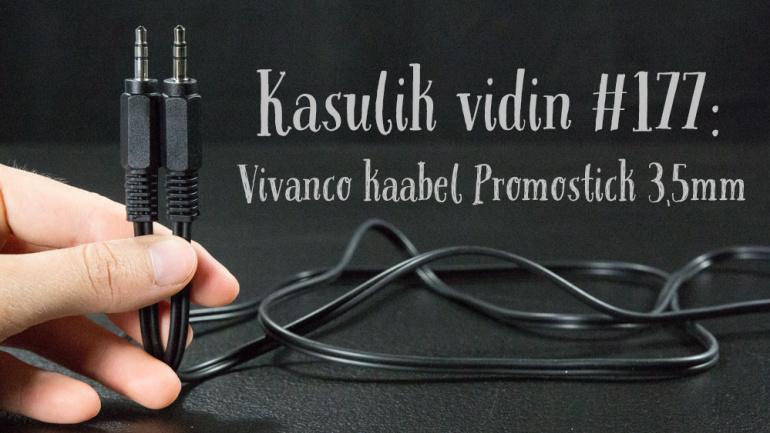 Kasulik vidin #177: Vivanco kaabel Promostick 3,5mm