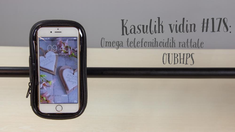 Kasulik vidin #178: Omega telefonihoidik rattale OUBHPS