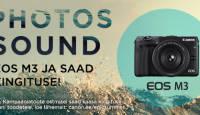 Canon EOS M3 hübriidkaamera ostul saad vinge suvise kingituse