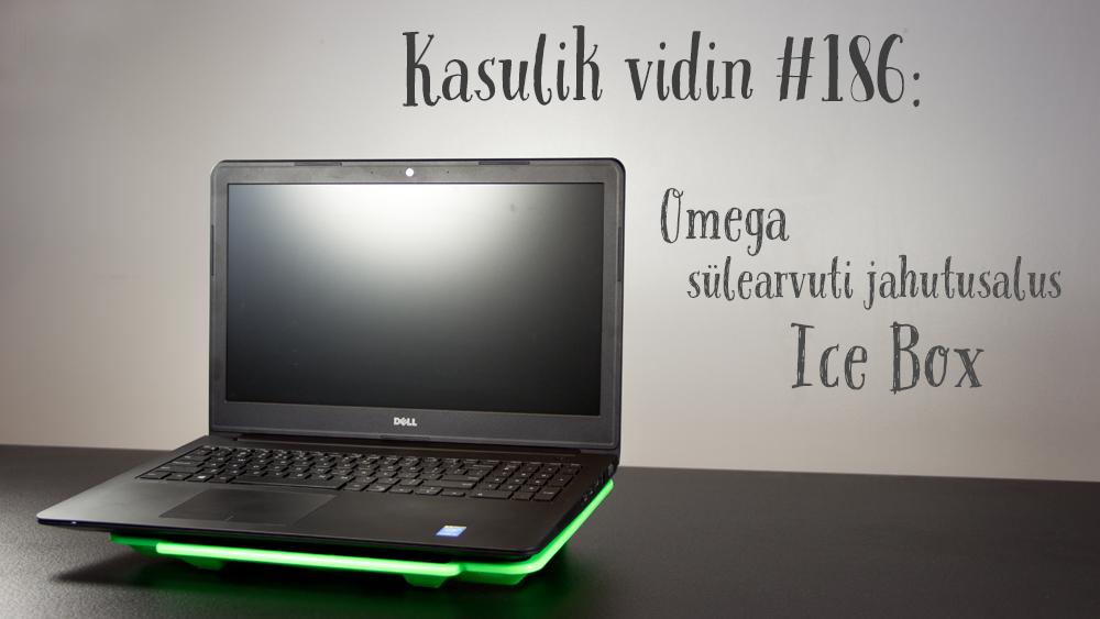 d935c69766a Kasulik vidin #186: Omega sülearvuti jahutusalus Ice Box ...
