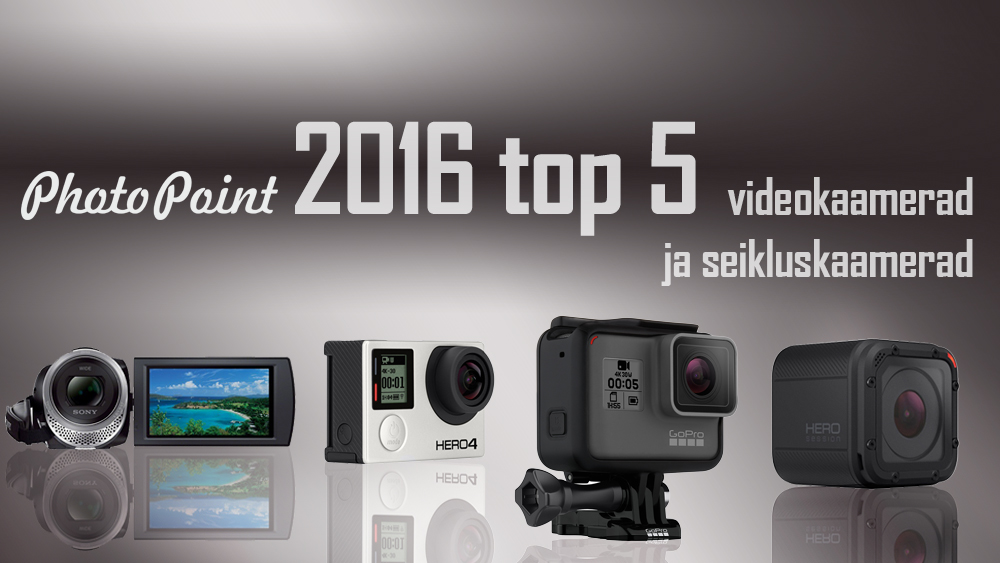 Photopointi TOP 5 enimostetud seiklus- ja videokaamerat 2016. aastal