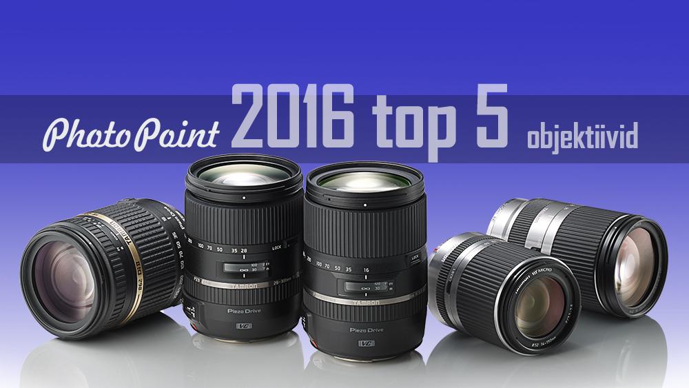 2016. aasta kõige populaarsemad objektiivid Photopointis on