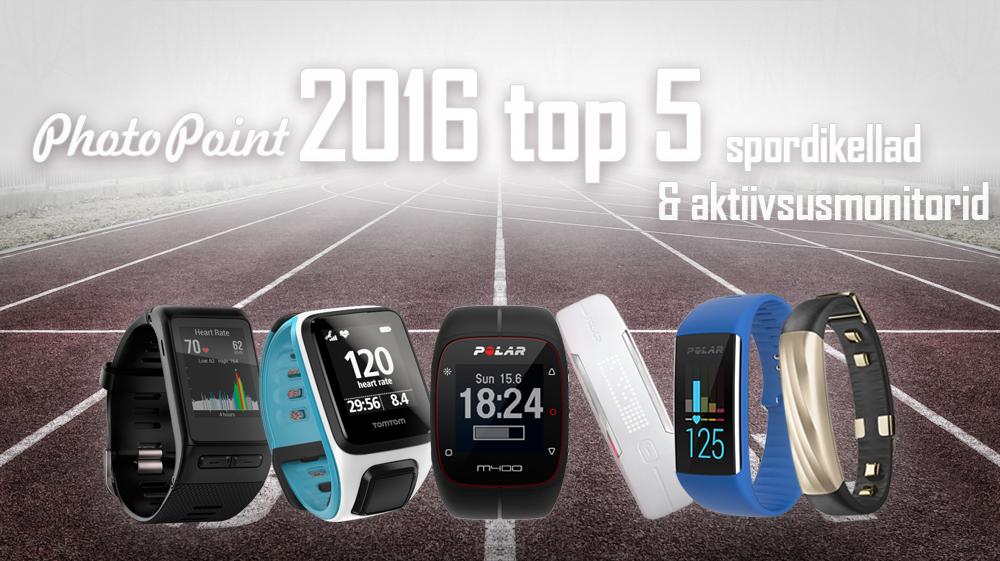 Photopointi TOP 5 enimostetud aktiivsusmonitori ja spordikella 2016. aastal