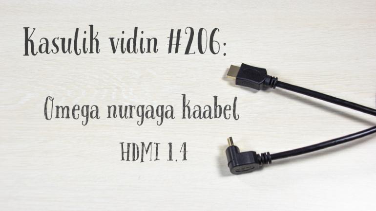 Kasulik vidin #206: Omega nurgaga kaabel HDMI 1.4
