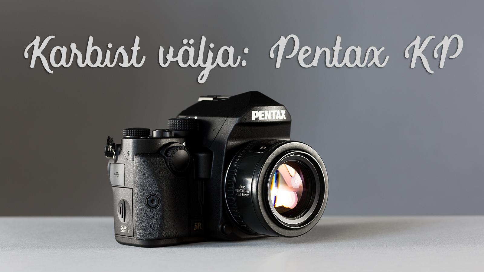 Karbist välja: Pentax KP peegelkaamera