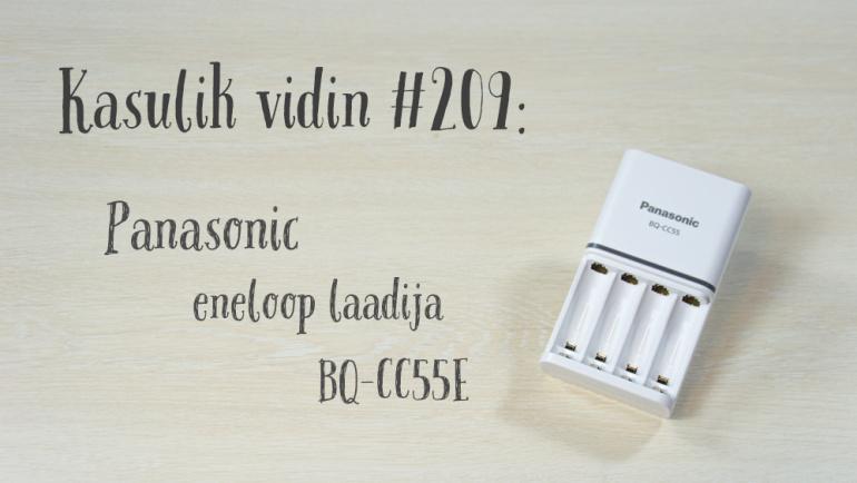 Kasulik vidin #209: Panasonic eneloop laadija BQ-CC55E