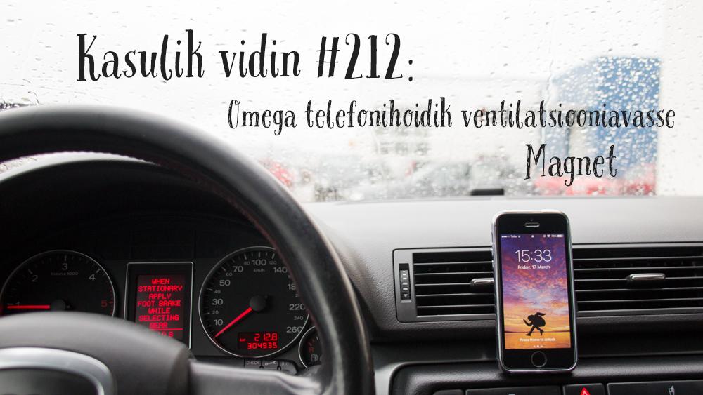 Kasulik vidin #212: Omega telefonihoidik ventilatsiooniavasse Magnet