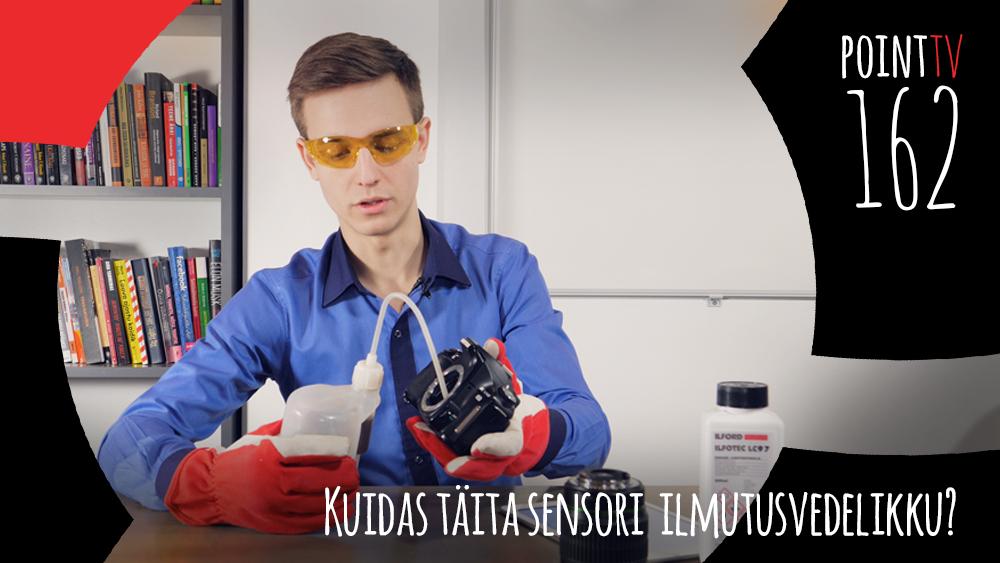 Point TV 162: Kuidas täita sensori ilmutusvedelikku