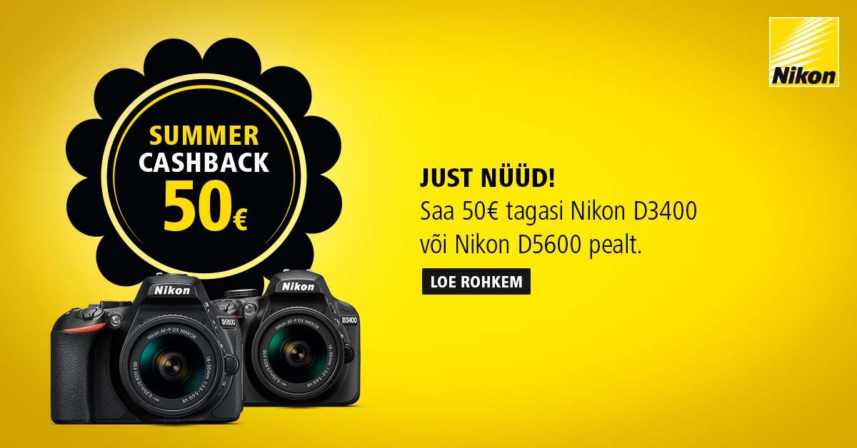 Just nüüd - saa Nikon D3400 või D5600 ostul Nikonilt 50€ tagasi