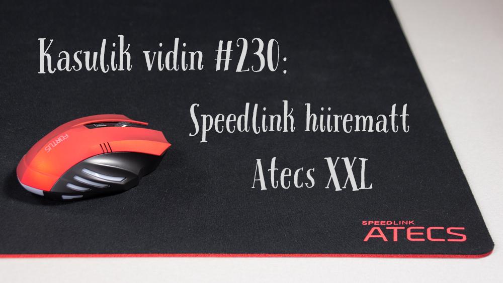 Kasulik vidin #230: Speedlink hiirematt Atecs XXL