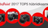 Photopointi TOP 5 - enim ostetud hübriidkaamerad aastal 2017