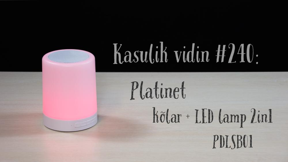 Kasulik vidin #240: Platinet kõlar + LED lamp 2in1 PDLSB01