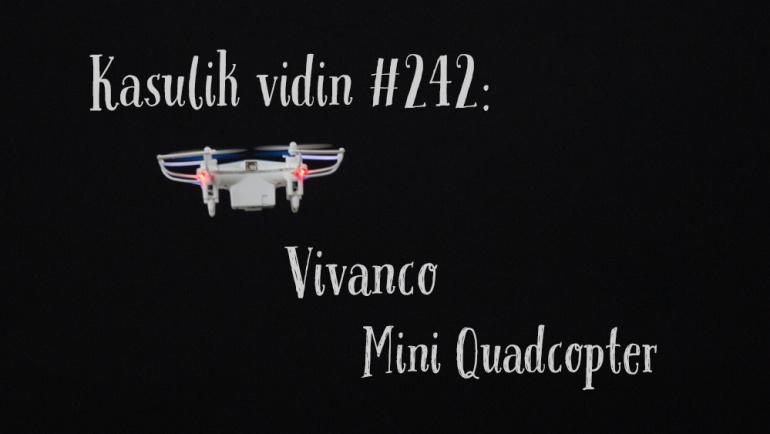 Kasulik vidin #242: Vivanco Mini Quadcopter