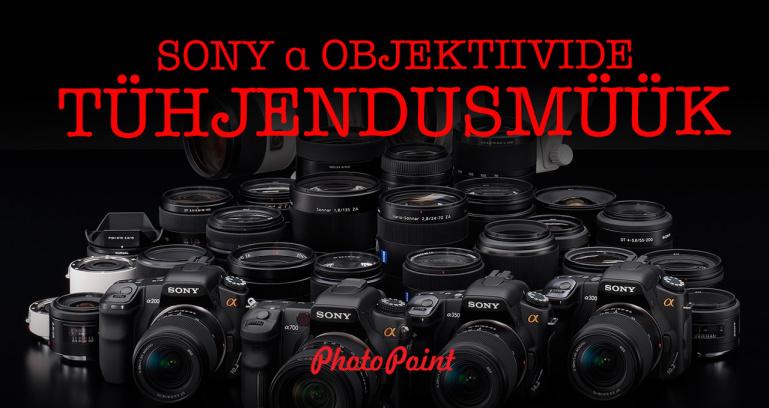Sony α bajonetiga objektiivide lao tühjendusmüük Photopointis - kõik on ülisoodne, vali mida tahad