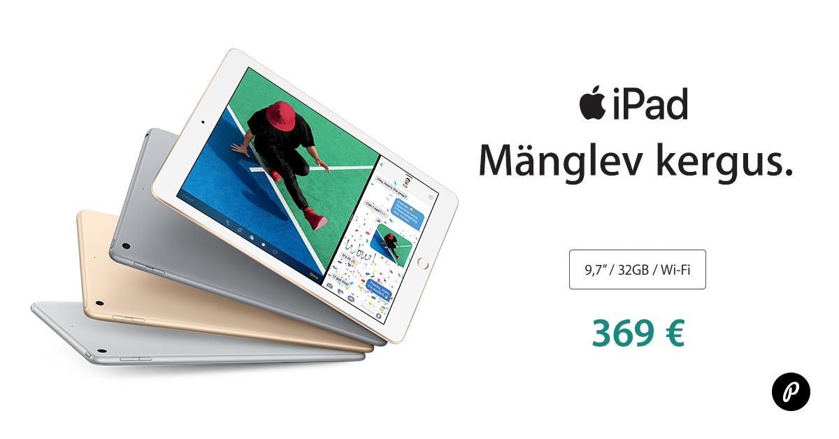 """Õpi, mängi, surfa, loo - Apple iPad 9.7"""" 2017 nüüd soodushinnaga"""