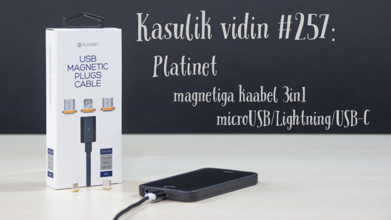 Kasulik vidin #257: Platinet magnetiga kaabel 3in1 microUSB/Lightning/USB-C