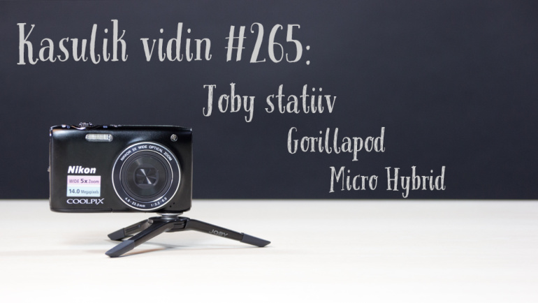 Kasulik vidin #265: Joby statiiv Gorillapod Micro Hybrid