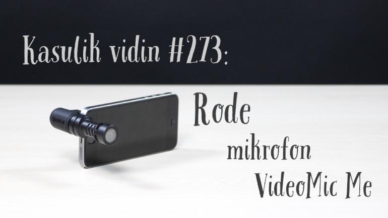 Kasulik vidin #273: Rode mikrofon VideoMic Me