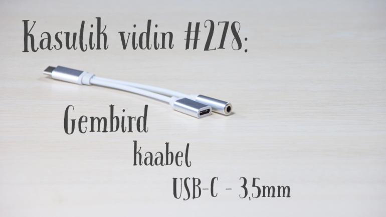 Kasulik vidin #278: Gembird kaabel USB-C - 3,5mm