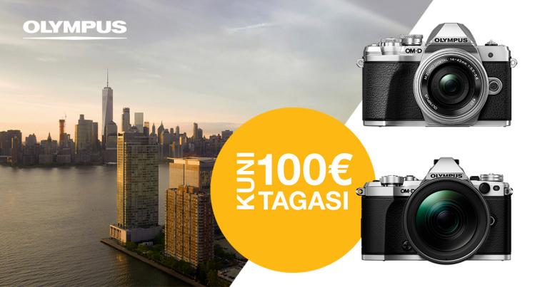 Osta valitud Olympus fototehnikat ja küsi Olympuselt kuni 100€ tagasi