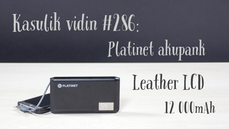 Kasulik vidin #286: Platinet akupank Leather LCD 12 000mAh