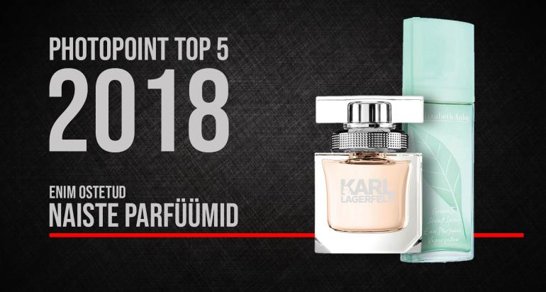 Photopointi TOP 5 – enim ostetud naiste parfüümid aastal 2018