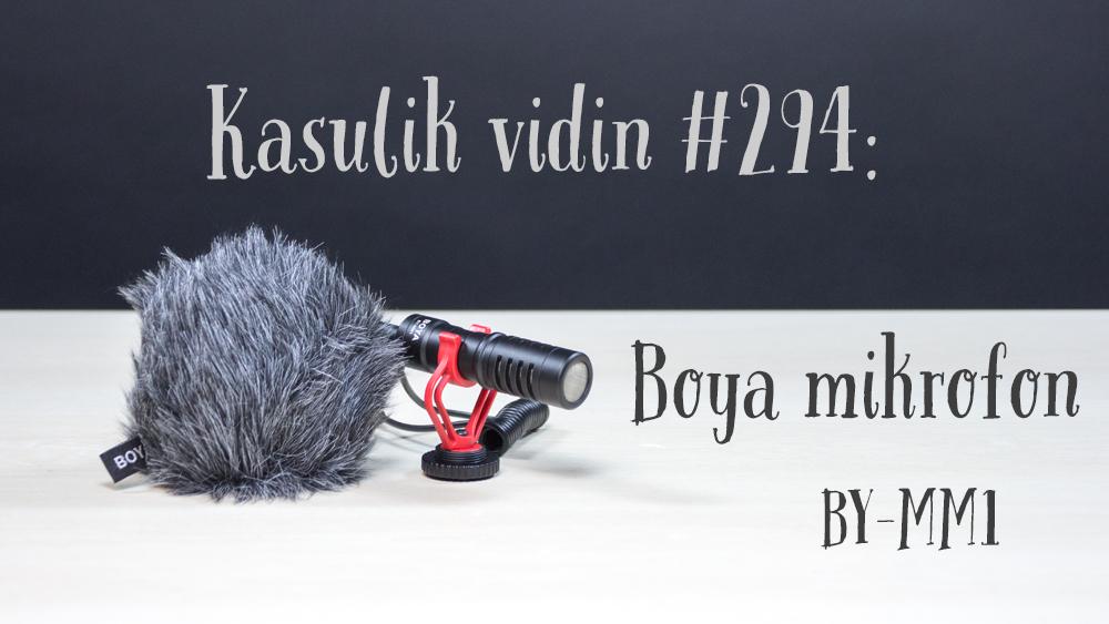 Kasulik vidin #294: Boya mikrofon BY-MM1