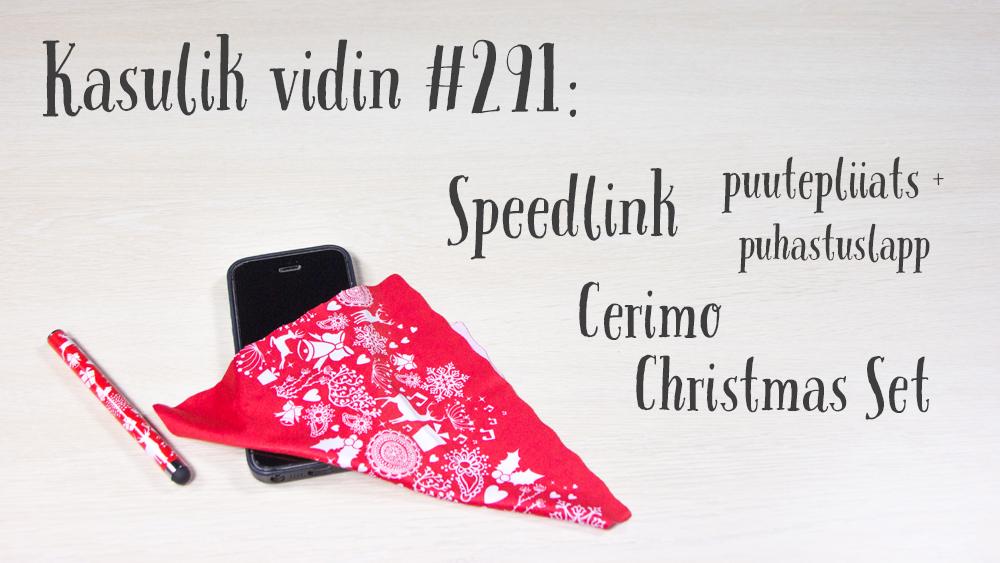 Kasulik vidin #291: Speedlink puutepliiats + puhastuslapp Cerimo Christmas Set