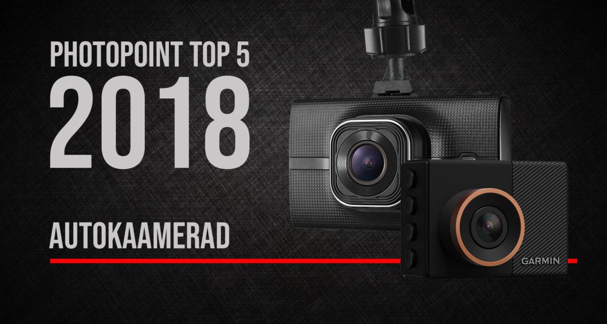 Photopointi TOP 5 – enim ostetud autokaamerad aastal 2018