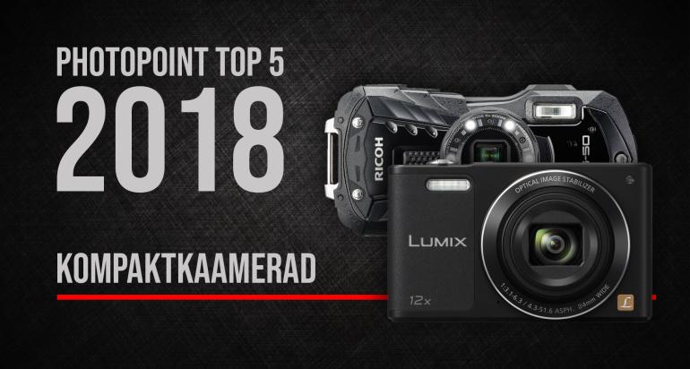 Photopointi TOP 5 – enim ostetud kompaktkaamerad aastal 2018