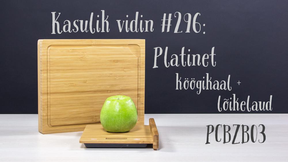Kasulik vidin #296: Platinet köögikaal + lõikelaud PCBZB03
