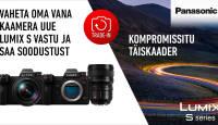 Vaheta enda vana kaamera uue Panasonic Lumix S1 või S1R vastu
