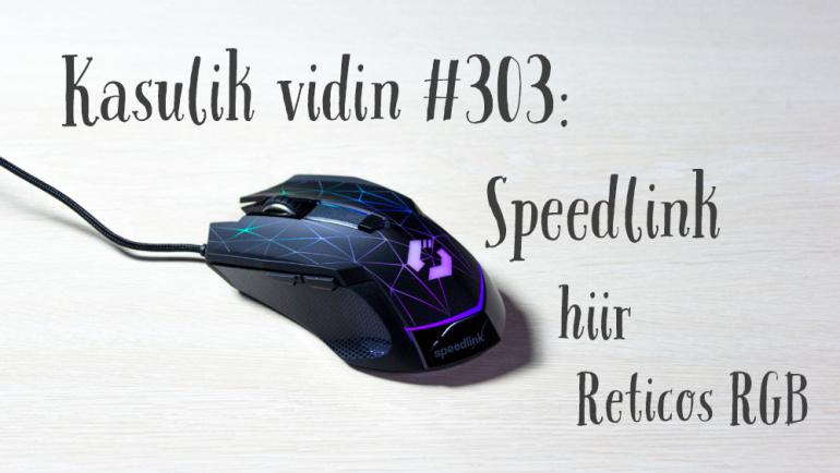 Kasulik vidin #303: Speedlink hiir Reticos RGB