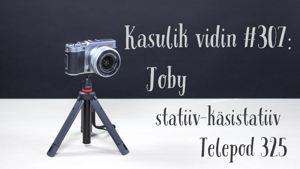 Kasulik vidin #307: Joby statiiv-käsistatiiv Telepod 325