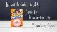 Kasulik vidin #308: Gorilla teip Mounting Clear