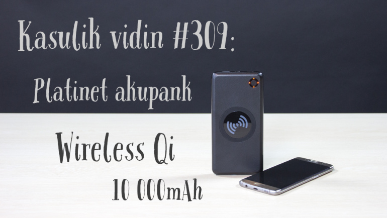 Kasulik vidin #309: Platinet akupank Wireless Qi 10 000mAh