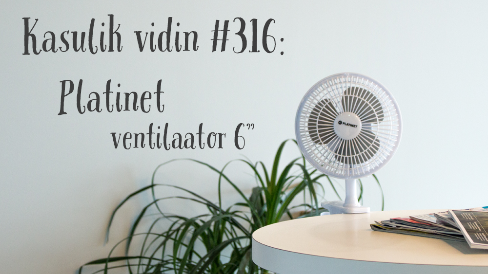 "Kasulik vidin #316: Platinet ventilaator 6"""